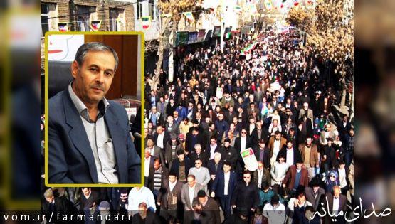 پیام تشکر فرماندار ویژه میانه از حضور گسترده مردم در راهپیمایی 22 بهمن