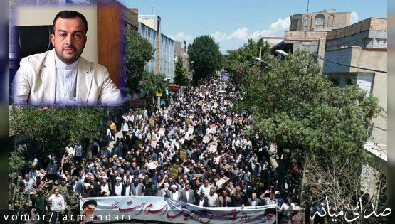 پیام تقدیر سرپرست فرمانداری ویژه میانه از مردم بخاطر حضور باشکوه در راهپیمایی روز قدس