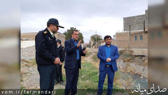 فرماندار ویژه میانه از وضعیت کانال شهرک امام(ره) بازدید کرد