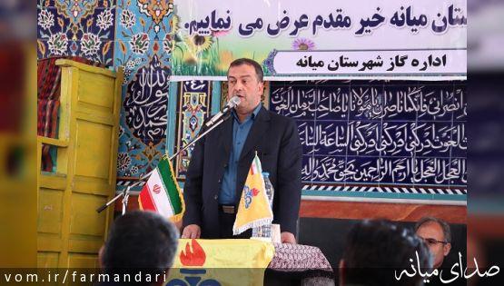 فرماندار ویژه میانه: تامین امکانات و رونق در جوامع روستایی از برنامه های مهم انقلاب و نظام است